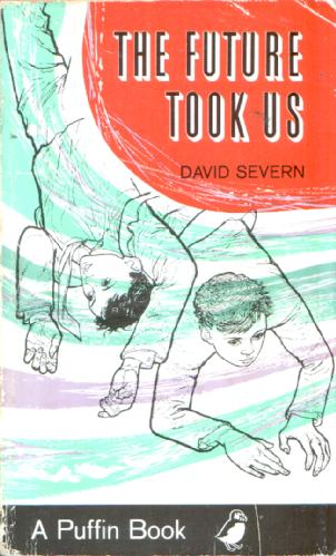 The Future Took us by David Severn