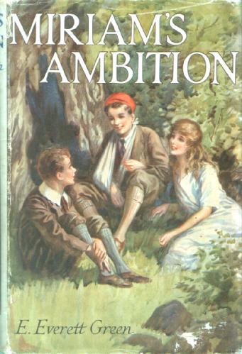 Miriam's Ambition by Evelyn Everett-Green
