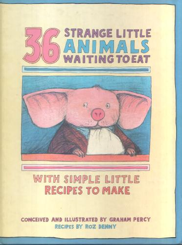 36 Strange Little Animals Waiting to eat by Roz Denny