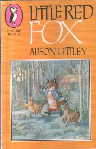 Little Red Fox by Alison Uttley