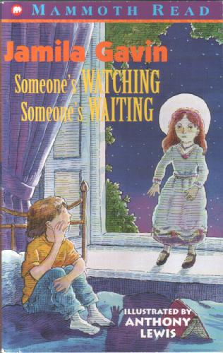 Someone's Watching, Someone's Waiting by Jamila Gavin