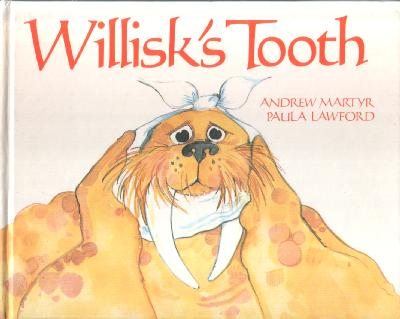 Willisk's Tooth by Andrew Martyr