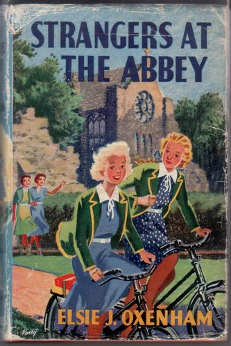 Strangers at the Abbey by Elsie Jeanette Oxenham