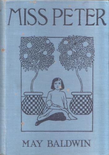 Miss Peter by May Baldwin