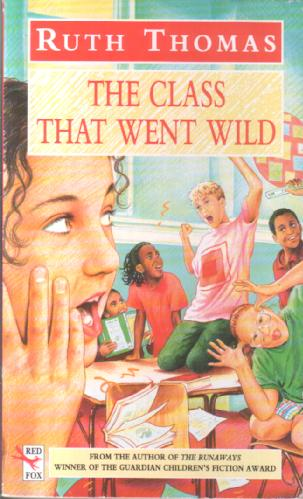 The Class that went Wild by Ruth Thomas