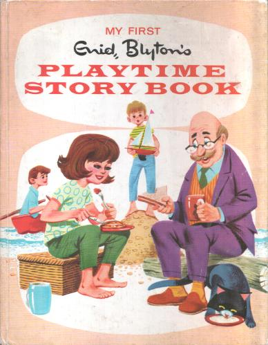 My First Playtime Story Book by Enid Blyton