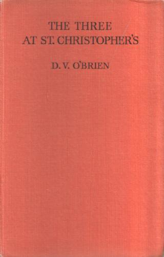 The Three at St Christopher's by Deidre V. O'Brien