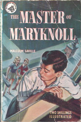 The Master of Maryknoll by Malcolm Saville