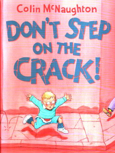 Don't Step on the Crack by Colin McNaughton