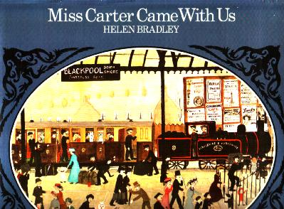 Miss Carter came with us by Helen Bradley