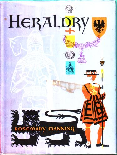Heraldry by Rosemary Manning