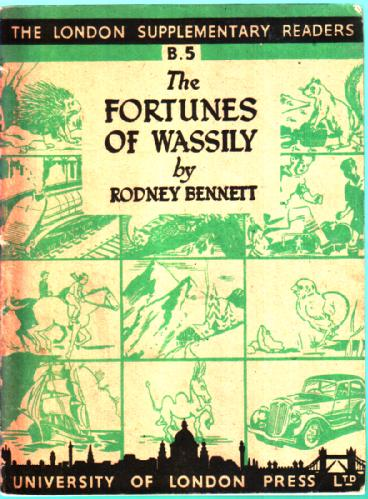 The Fortunes of Wassily by Rodney Bennett