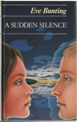 A Sudden Slience by Eve Bunting