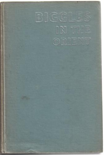 Biggles in the Orient by W. E. Johns