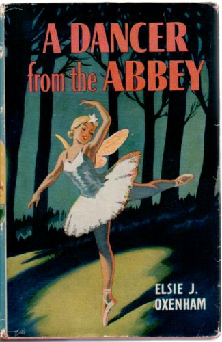 A Dancer from the Abbey by Elsie Jeanette Oxenham