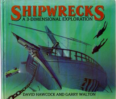 Shipwrecks, a 3-dimensional Exploration by David Hawcock