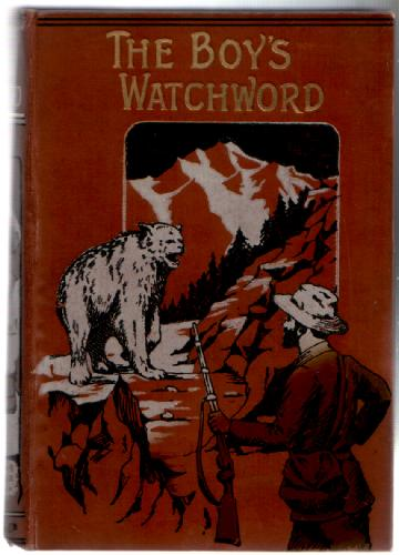 The Boy's Watchword or Syd and his Brothers by J Harrison