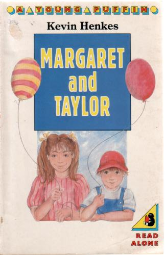 Margaret and Taylor by Kevin Henkes