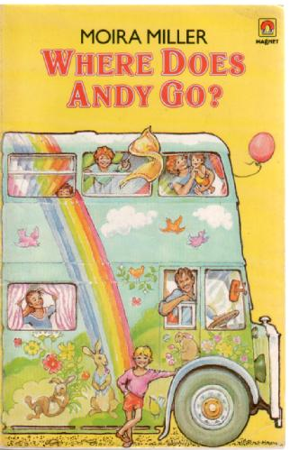 Where does Andy go? by Moira Miller