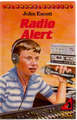 Radio Alert by John Escott
