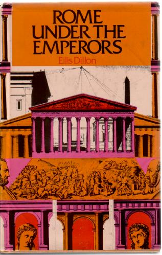 Rome under the Emperors by Ellis Dillon