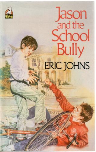 Jason and the School Bully by Eric Johns