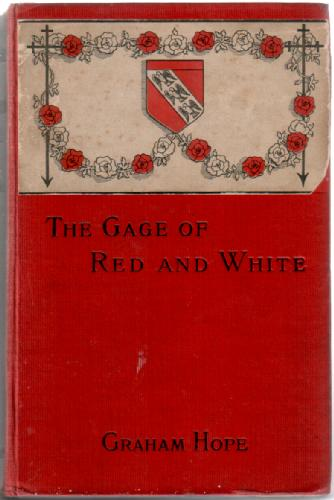 The Gage of Red and White by Graham Hope