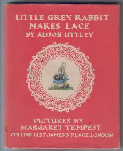 UTTLEY, ALISON - Little Grey Rabbit Makes Lace
