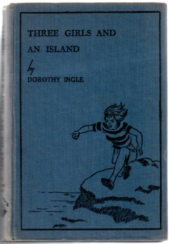 Three Girls and an Island by Dorothy Ingle