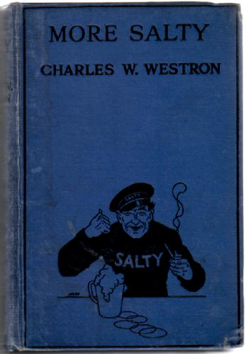 More Salty by Charles W. Westron