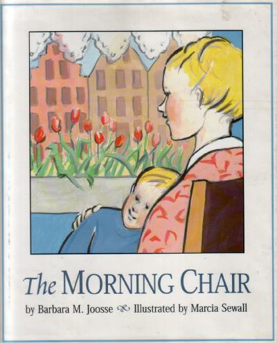 The Morning Chair by Barbara M. Joose