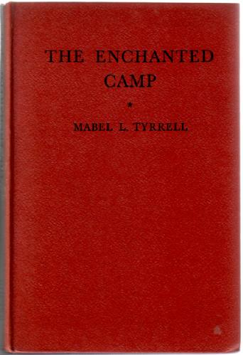 TYRELL, MABEL - The Enchanted Camp