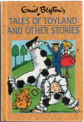 Tales of Toyland and Other Stories by Enid Blyton