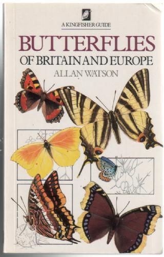 Butterfiles of Britain and Europe by Alan Watson