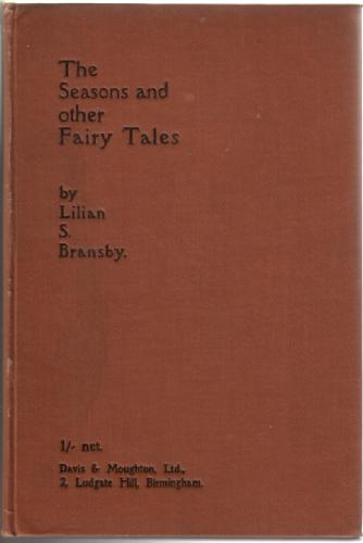 The Seasons and Other Fairy Tales by Lilian S. Bransby