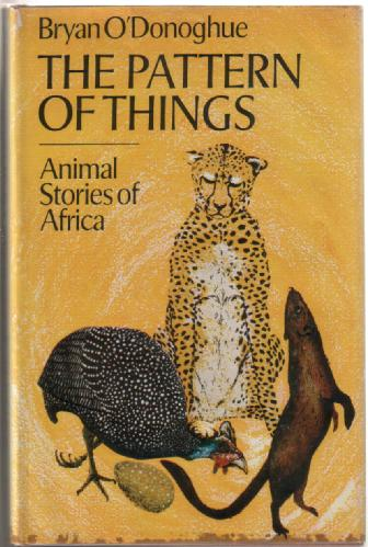 The Pattern of Things - Animal Stories of Africa
