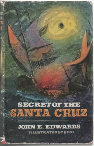 EDWARDS, JOHN EMLYN - Secret of the Santa Cruz