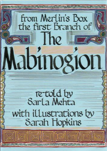 The Mabinogion by Sarla Mehta