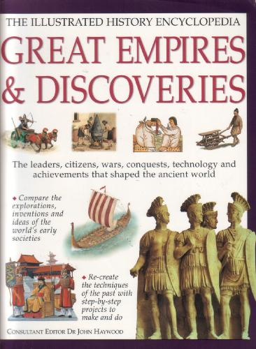 Great Empires and Discoveries by Dr John Haywood