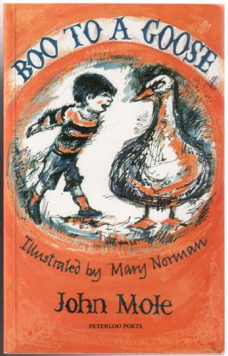MOLE, JOHN - Boo to a Goose