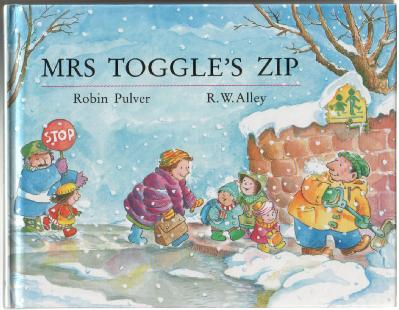 Mrs Toggle's Zip by Robin Pulver