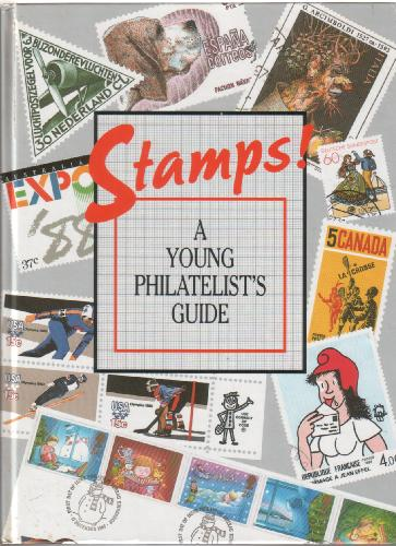 Stamps: A Young Philatelist's Guide