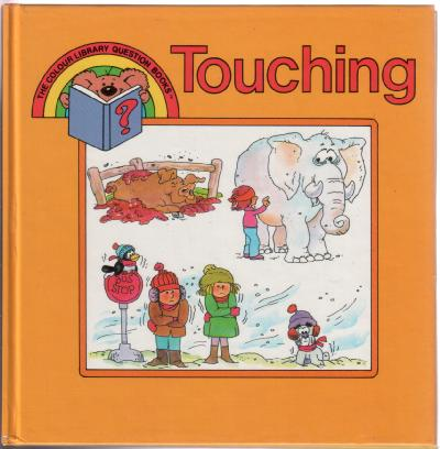 Touching by Kathie Billingslea Smith and Victoria Crenson