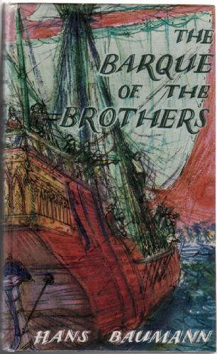 The Barque of the Brothers by Hans Baumann