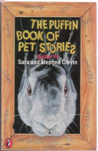 The Puffin Book of Pet Stories by Sara and Stephen Corrin