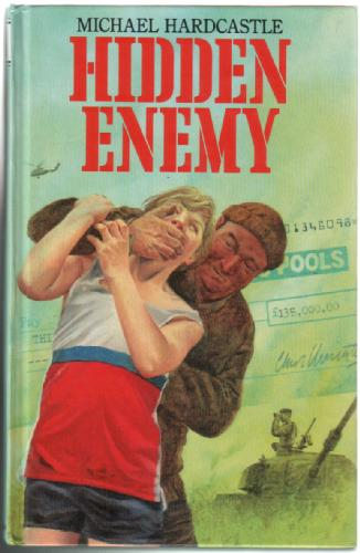 Hidden Enemy by Michael Hardcastle