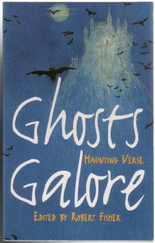Ghosts Galore by Robert Fisher