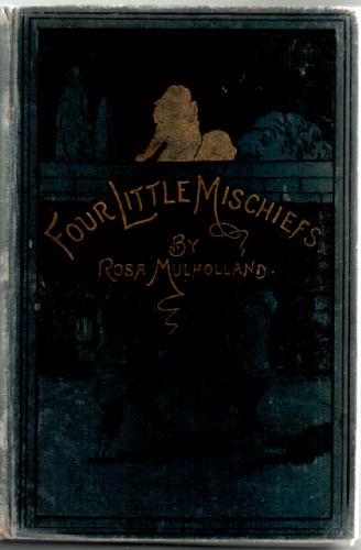 Four Little Mischiefs by Rosa Mulholland