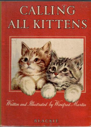 Calling all Kittens by Winifred Martin
