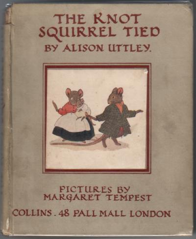 The Knot Squirrel Tied by Alison Uttley
